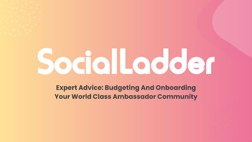 eBook_ Expert Advice_ Budgeting And Onboarding Your World Class Ambassador Community